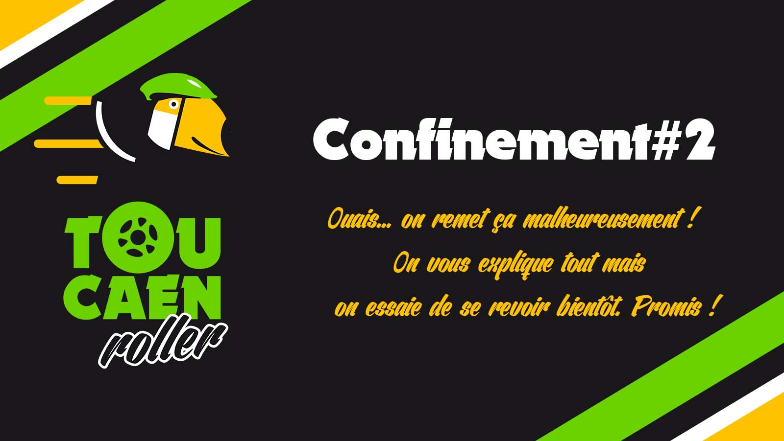 Confinement TouCaen Roller